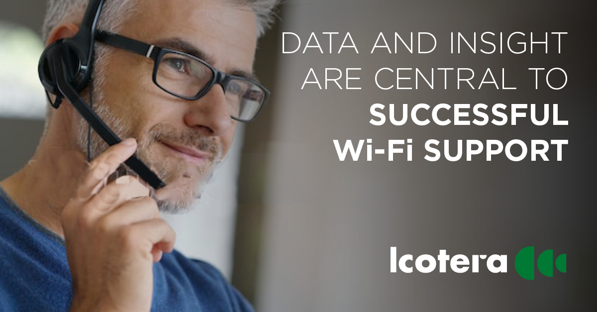 Data and insight are central to successfull Wi-Fi support