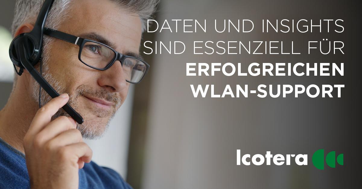 Erfolgreicher WLAN-Support baut auf Daten und Insights
