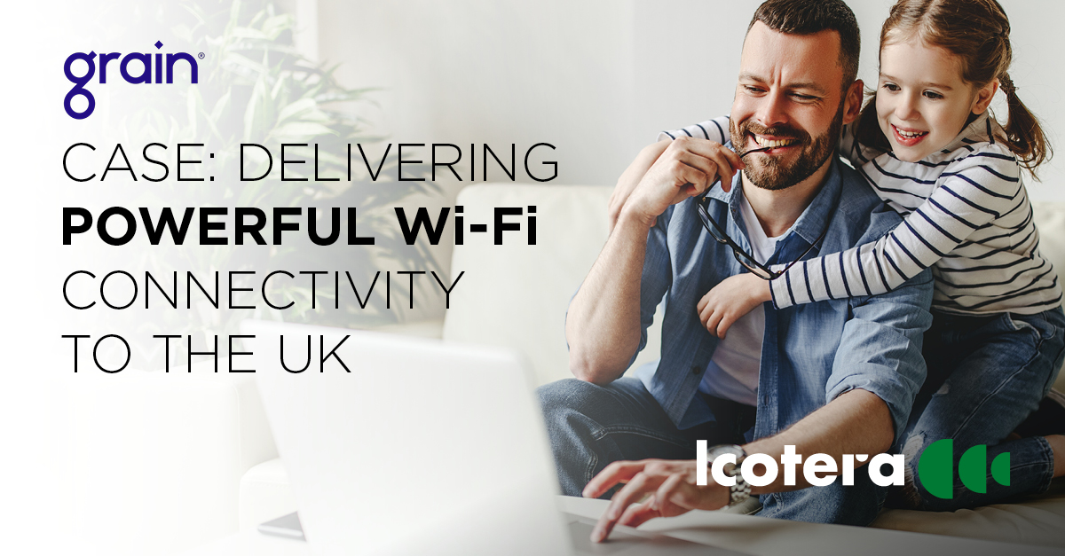 CASE: Delivering powerful Wi-Fi connectivity to the UK